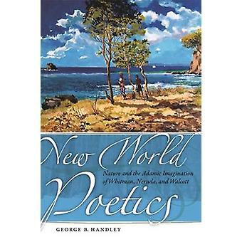 Nieuwe wereld poëtica - natuur en de Adamitische verbeelding van Whitman - Ner
