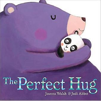 The Perfect Hug by Joanna Walsh - Judi Abbot - 9781442466067 Book