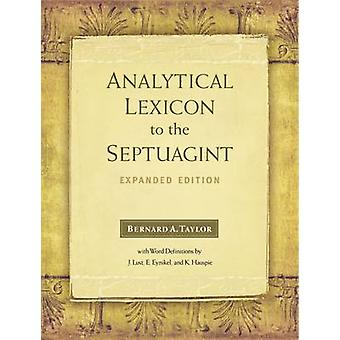 Analytical Lexicon to the Septuagint - With Word Definitions from Gree