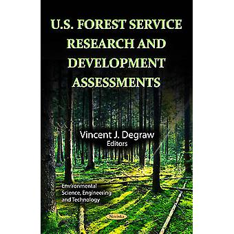 U.S. Forest Service Research and Development Assessments by Vincent J