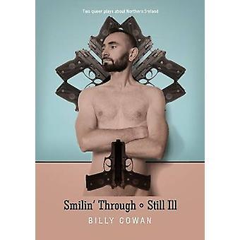 Smilin' Through & Still Ill by Billy Cowan - 9781910067277 Book