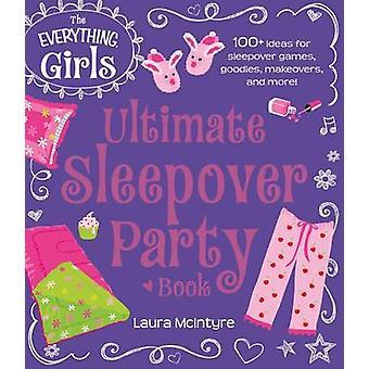すべて女の子究極泊りがけパーティー本 - 100 + Sl のためのアイデア