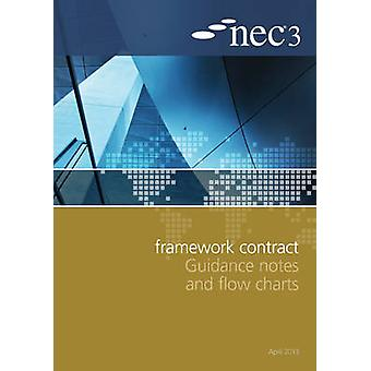 NEC3 Framework Contract Guidance Notes and Flow Charts by NEC - 97807