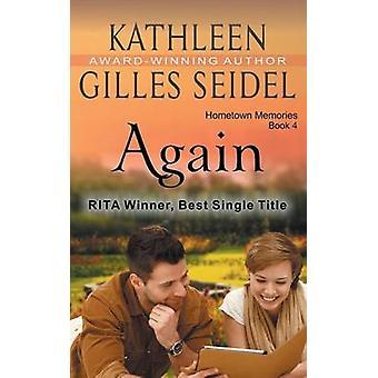 Again Hometown Memories Book 4 by Gilles Seidel & Kathleen