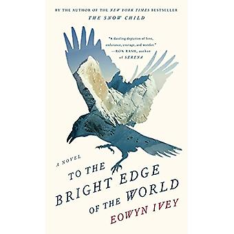 To the Bright Edge of the World by Eowyn Ivey - 9781432839987 Book