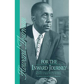 For the Inward Journey by Thurman & Howard