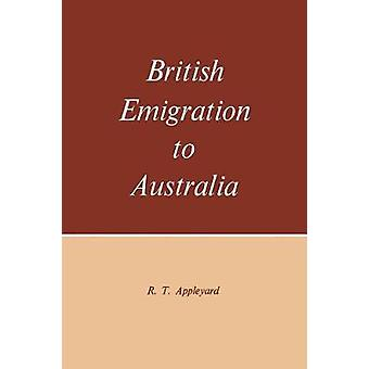 British Emigration to Australia by Appleyard & R.T.