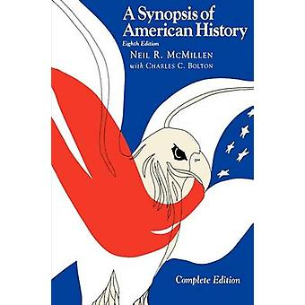 Synopsis of American History by McMillen & Neil R.