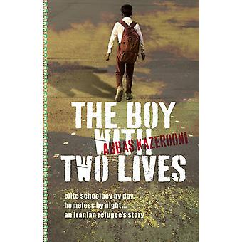The Boy with Two Lives by Abbas Kazerooni - 9781743314838 Book