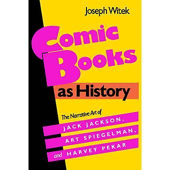 Comic Books as History by Witek & Joseph