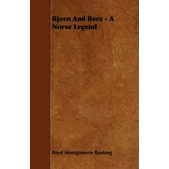 Bjorn And Bera  A Norse Legend by Ranking & Boyd Montgomerie