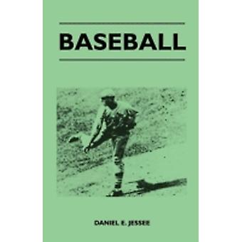 Baseball by Jessee & Daniel E.
