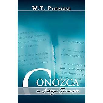 CONOZCA SU ANTIGUO TESTAMENTO Spanish Know your Old Testament by Earle & Ralph