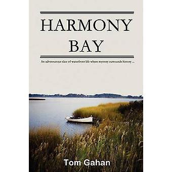 Harmony Bay by Gahan & Tom