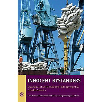 Innocent Bystanders - Implications of an EU-India Free Trade Agreement