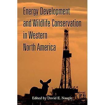 Energieontwikkeling en natuurbehoud in West Noord-Amerika