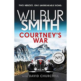 Courtney's War by Wilbur Smith - 9781785766480 Book