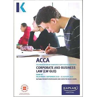 CORPORATE AND BUSINESS LAW (LW -GLO) - EXAM KIT by Kaplan Publishing