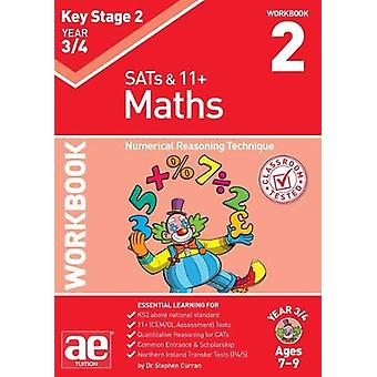 KS2 Maths Year 3/4 Workbook 2 - Numerical Reasoning Technique by Steph