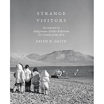 Dziwnych Gości: Dokumenty w rodzimych osadnika stosunkach w Kanadzie od 1876
