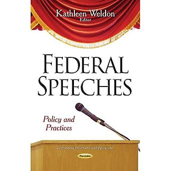 FEDERAL SPEECHES POLICY AND PRACTICES (Government Procedures and Oper)