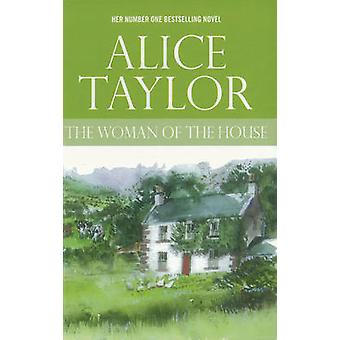 The Woman of the House by Alice Taylor - 9780863222498 Book