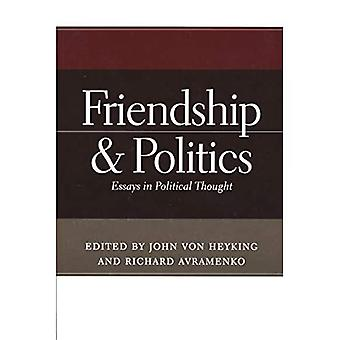 Freundschaft und Politik: Essays in political Thought
