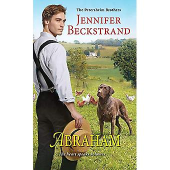 Abraham by Jennifer Beckstrand - 9781420147728 Book