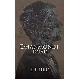 Dhanmondi Road by R H Young - 9781528917346 Book