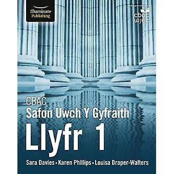 CBAC Safon Uwch Y Gyfraith - Llyfr 1 by Sara Davies - 9781912820009 B