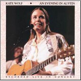Kate Wolf - Evening in Austin [CD] USA import
