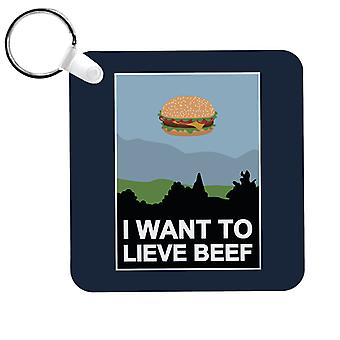 I Want To Lieve Beef Keyring
