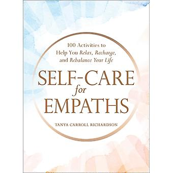SelfCare for Empaths by Carroll Richardson & Tanya