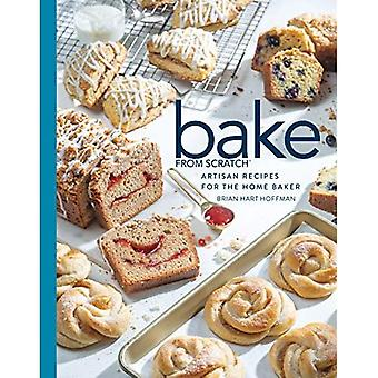 Bake from Scratch (Vol 4):� Artisan Recipes for the Home Baker (Bake from Scratch)