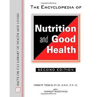 De encyclopedie van voeding en goede gezondheid (Feiten op Bestand Bibliotheek van Gezondheid en Leven)