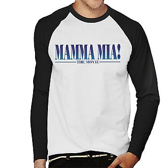 Mamma Mia The Movie Theatrical Logo Men's Baseball Long Sleeved T-Shirt