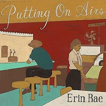 Erin Rae - Putting on Airs [Vinyl] USA import