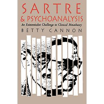 Sartre and Psychoanalysis - Existentialist Challenge to Clinical Metat