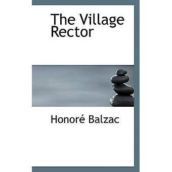 Village Rector by Honore De Balzac - 9781117564357 Book