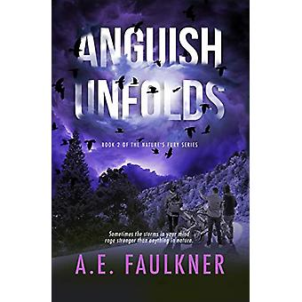 Anguish Unfolds by A E Faulkner - 9781949193633 Book