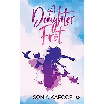 A Daughter First door Sonia Kapoor