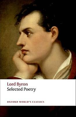 Selected Poetry 9780199538782 by Lord Byron