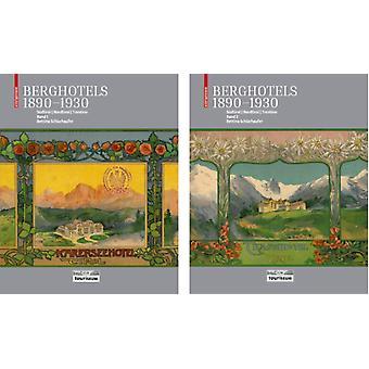 Berghotels 18901930 Sudtirol Nordtirol und Trentino by Bettina Schlorhaufer