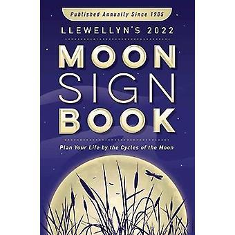 Llewellyn's 2022 Moon Sign Book