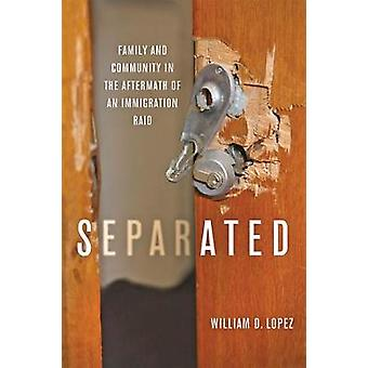 Separated - Family and Community in the Aftermath of an Immigration Raid