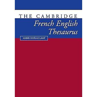 Cambridge FrenchEnglish thesaurus