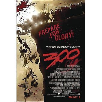 300 poster prepare for glory! (Gerard Butler, Lena Headey, David Wenham)