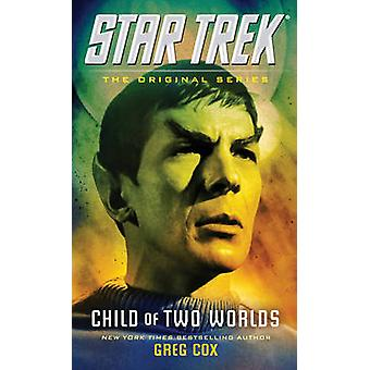 Criança de dois mundos por Greg Cox - 9781476783253 livro