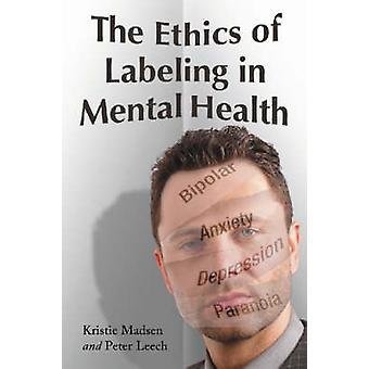 Etik af mærkning i Mental sundhed af Kristie Madsen - Peter Lee