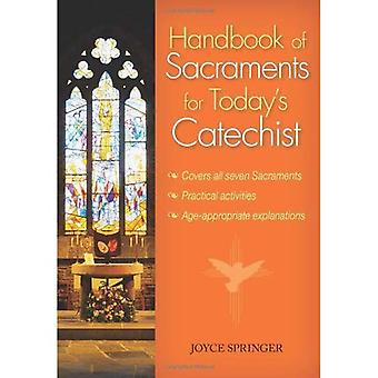 Handbook of Sacraments for Today's Catechist